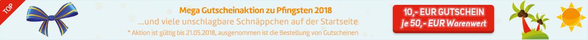 -- Mega Gutscheinaktion zu Pfingsten 2018 --
